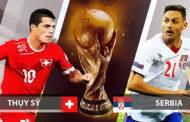 Nhận định Serbia vs Thụy Sỹ 1h ngày 23/06 bảng E