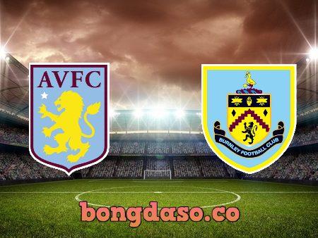 Soi kèo nhà cái Aston Villa vs Burnley – 01h00 – 18/12/2020