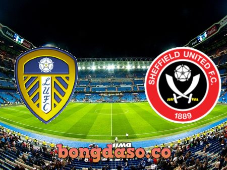 Soi kèo nhà cái Leeds Utd vs Sheffield Utd – 21h00 – 03/04/2021