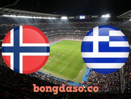 Soi kèo nhà cái Na Uy vs Hy Lạp – 23h00 – 06/06/2021