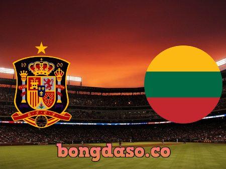 Soi kèo nhà cái Tây Ban Nha vs Lithuania – 01h45 – 09/06/2021