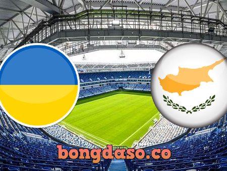 Soi kèo nhà cái Ukraine vs Đảo Síp – 23h00 – 07/06/2021