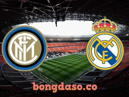 Soi kèo nhà cái Inter Milan vs Real Madrid – 02h00 – 16/09/2021