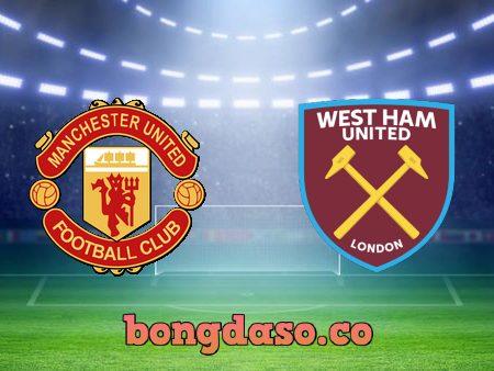 Soi kèo nhà cái Manchester Utd vs West Ham – 01h45 – 23/09/2021